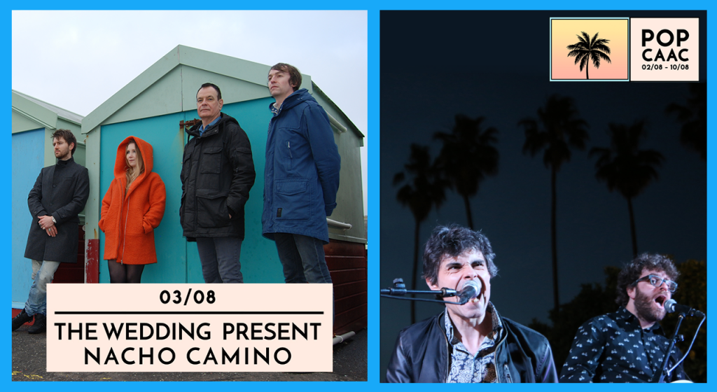 030817 The Wedding Present + Nacho Camino